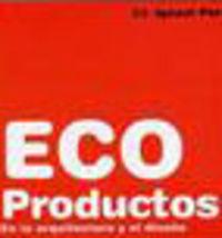 Ecoproductos para la arquitectura y el diseño