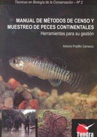 Manual de metodos de censo y muestreo peces continentales