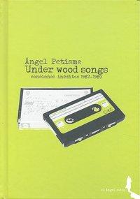Oceano de las escrituras/under wood songs +cd