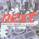 Next: collective housing in progress (esp-ing)