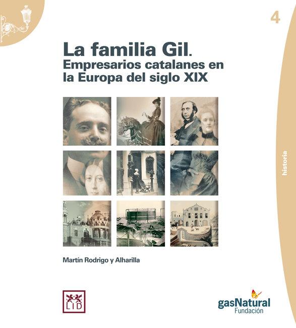 La familia gil. empresarios catalanes en la europa del siglo