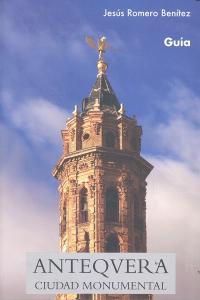 Antequera ciudad monumental