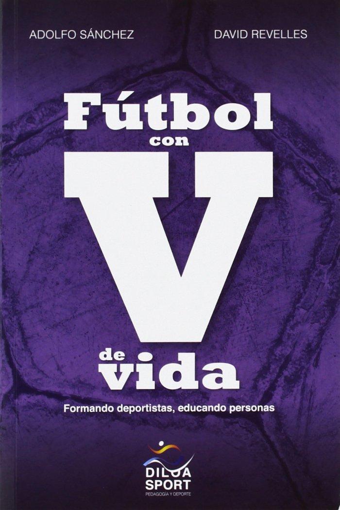 Futbol con v de vida