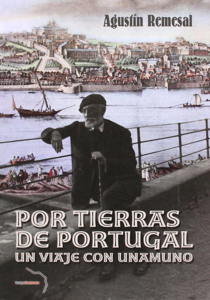 Por tierras de portugal: un viaje con unamuno