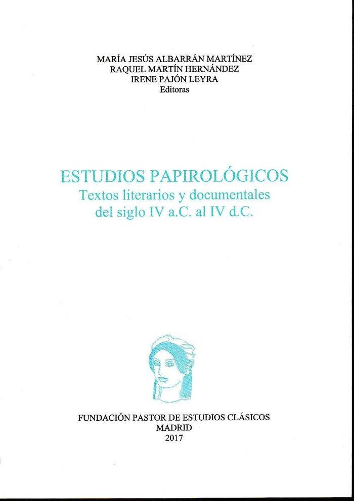 Estudios papirologicos textos literarios y documentales del