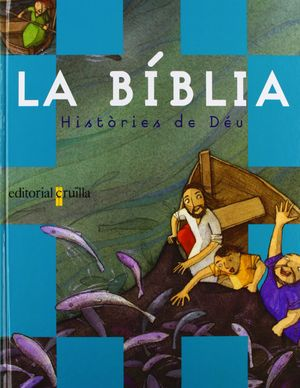 Biblia histories de deu 02