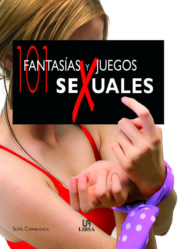 101 fantasias y juegos sexuales