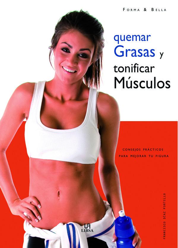 Quemar grasas y tonificar musculos
