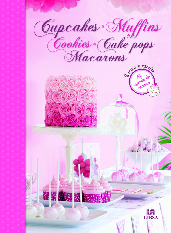 Cupcakes muffins cookies cake pops macarons agenda recetas