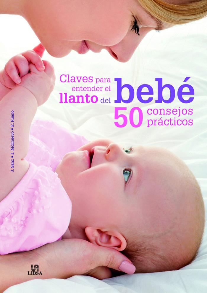 Claves para entender el llanto del bebe