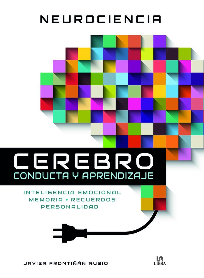 Neurociencia cerebro conducta y aprendizaje
