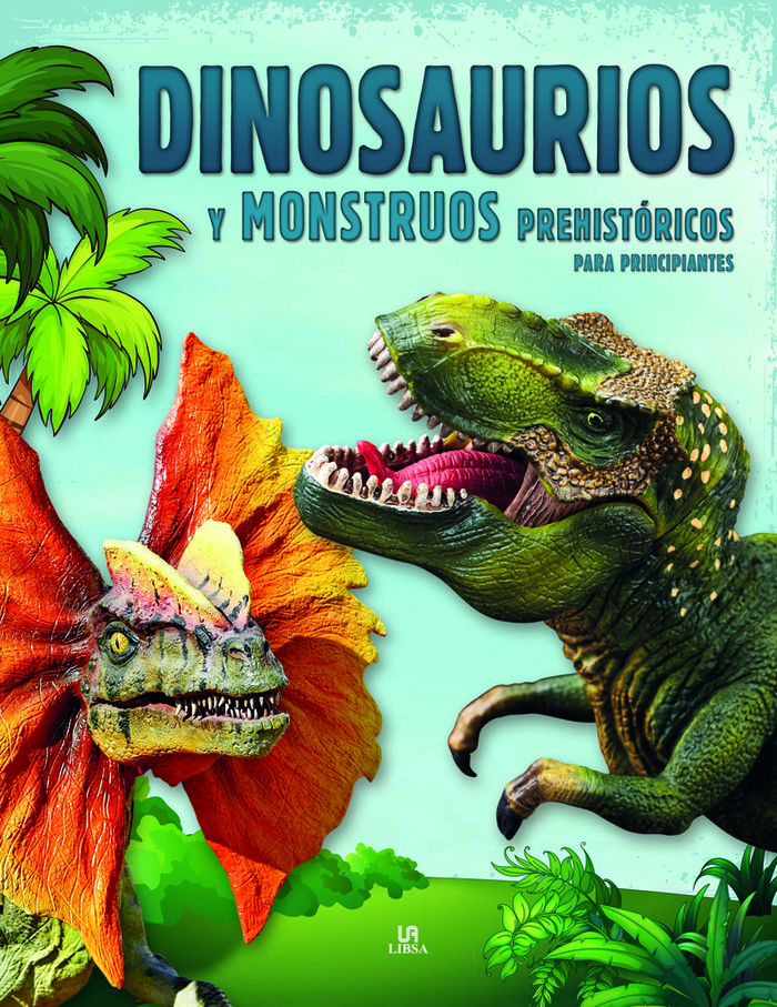 Dinosaurios y monstruos prehistoricos