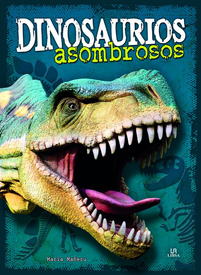Dinosaurios asombrosos