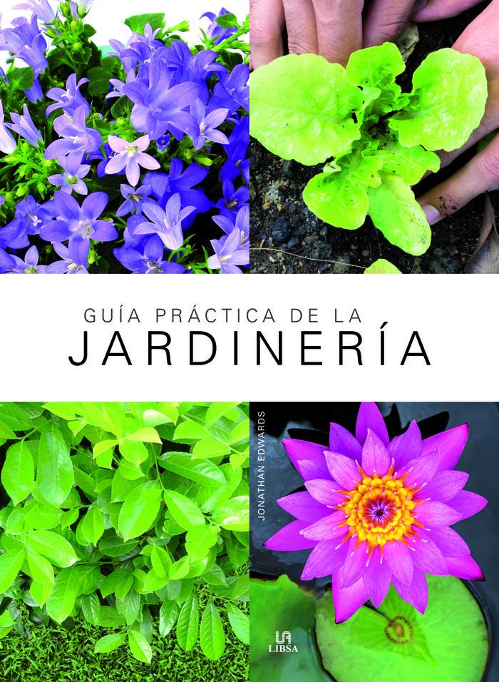 Guia practica de la jardineria