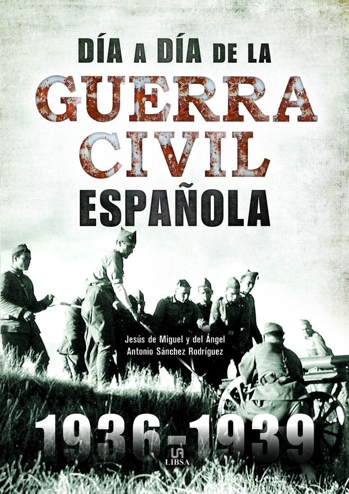 Dia a dia de la guerra civil española