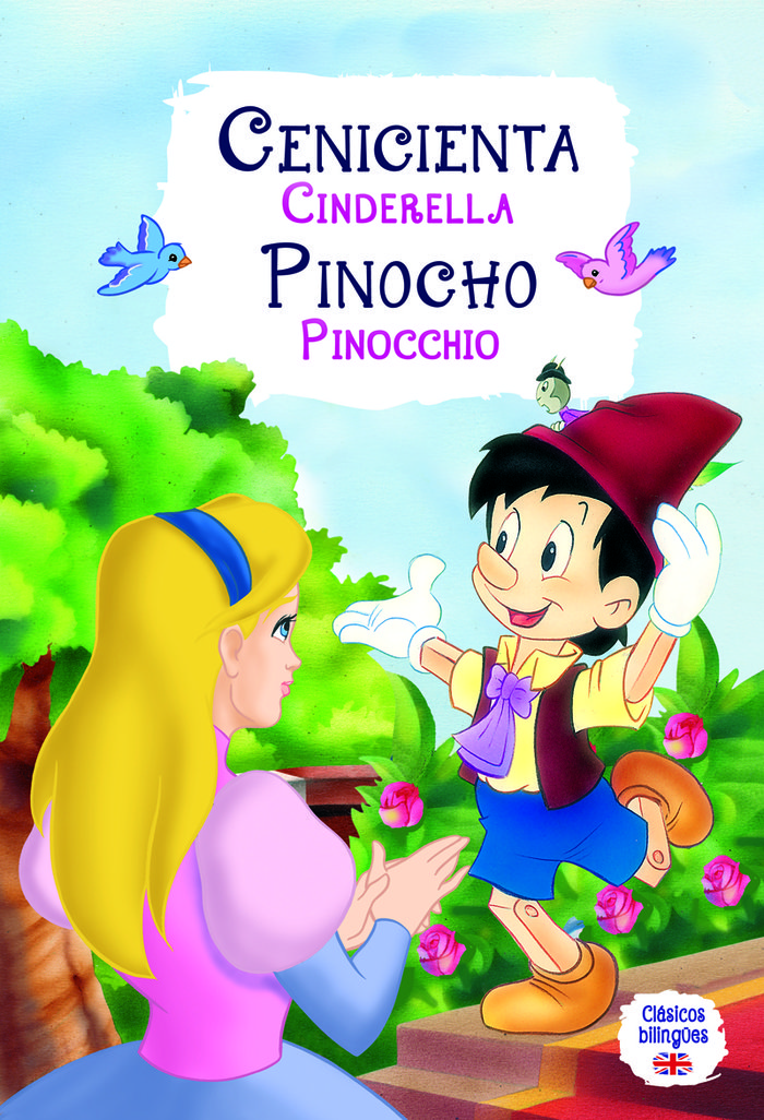 Cenicienta/pinocho  clasicos bilingues