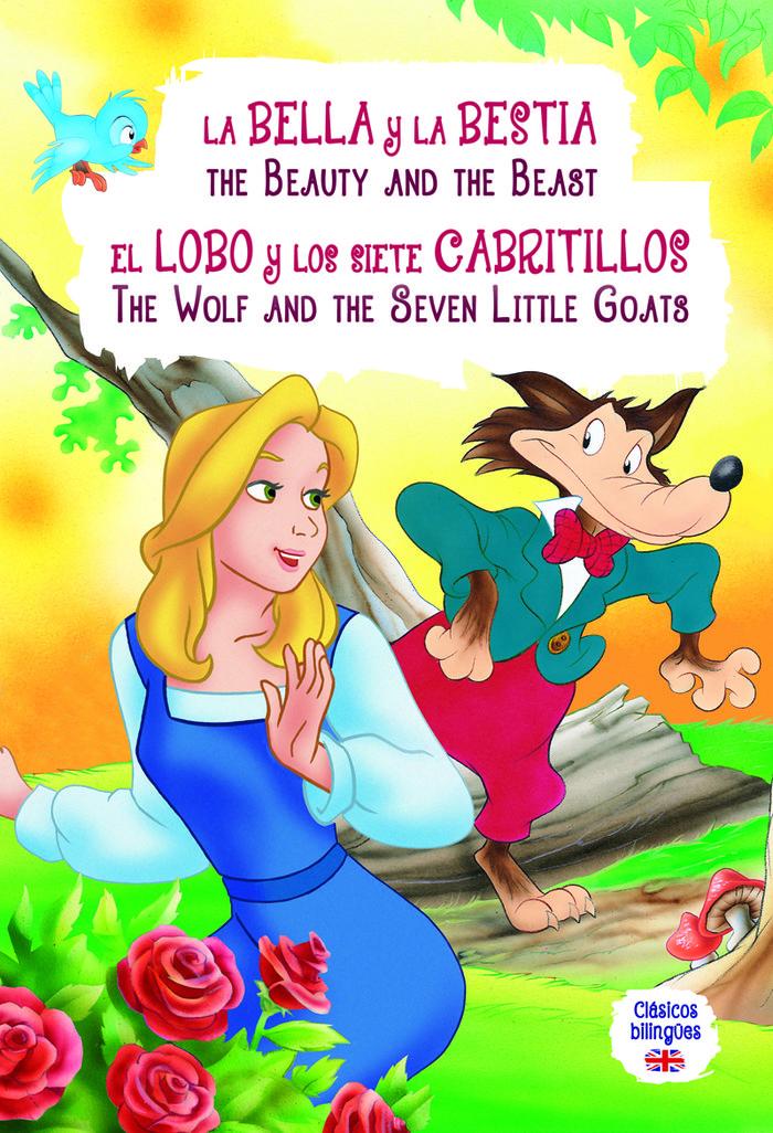 Bella y bestia/lobo y 7 cabritillos clasicos bi