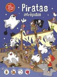 Piratas intrepidos 1001 cosas curiosas...
