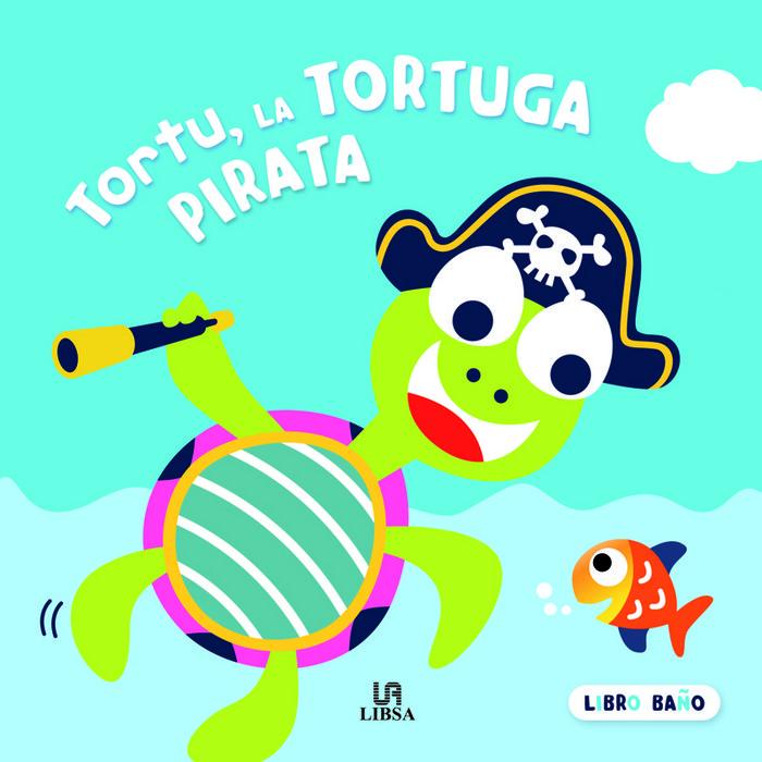 Tortu la tortuga pirata libro baño