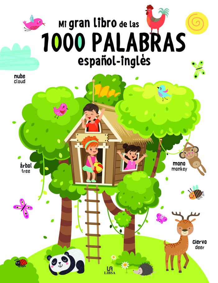Mi gran libro de las 1.000 palabras español ingles