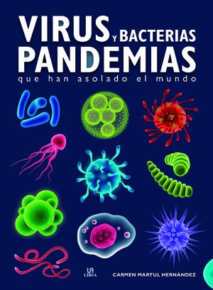 Virus y bacterias pandemias