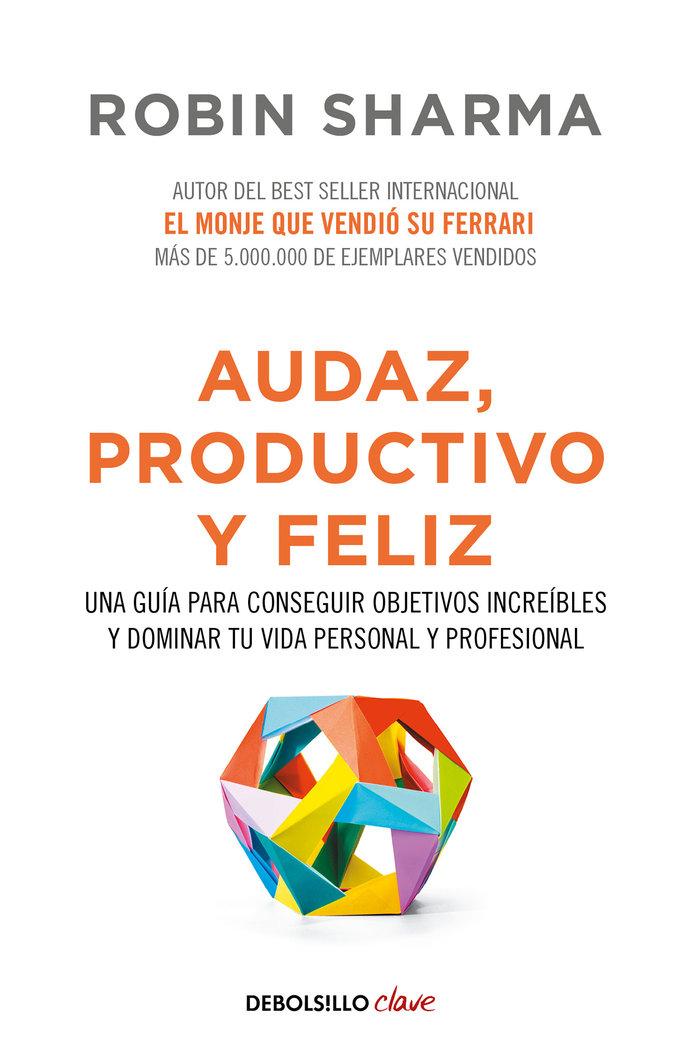 Audaz productivo y feliz