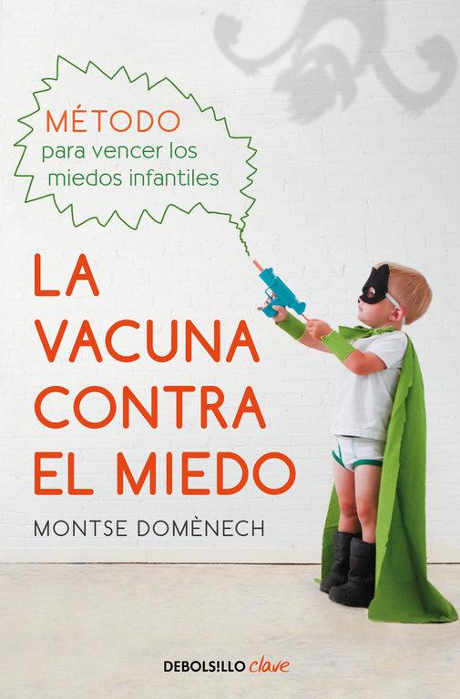 Vacuna contra el miedo,la