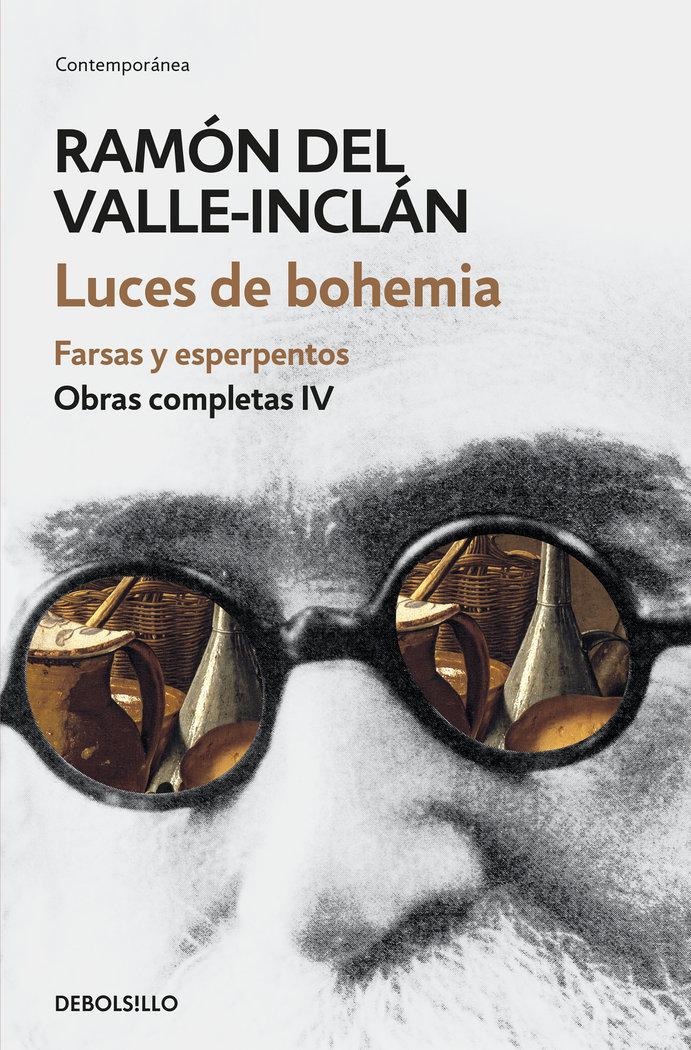 Luces de bohemia farsas y melodramas obras completas valle