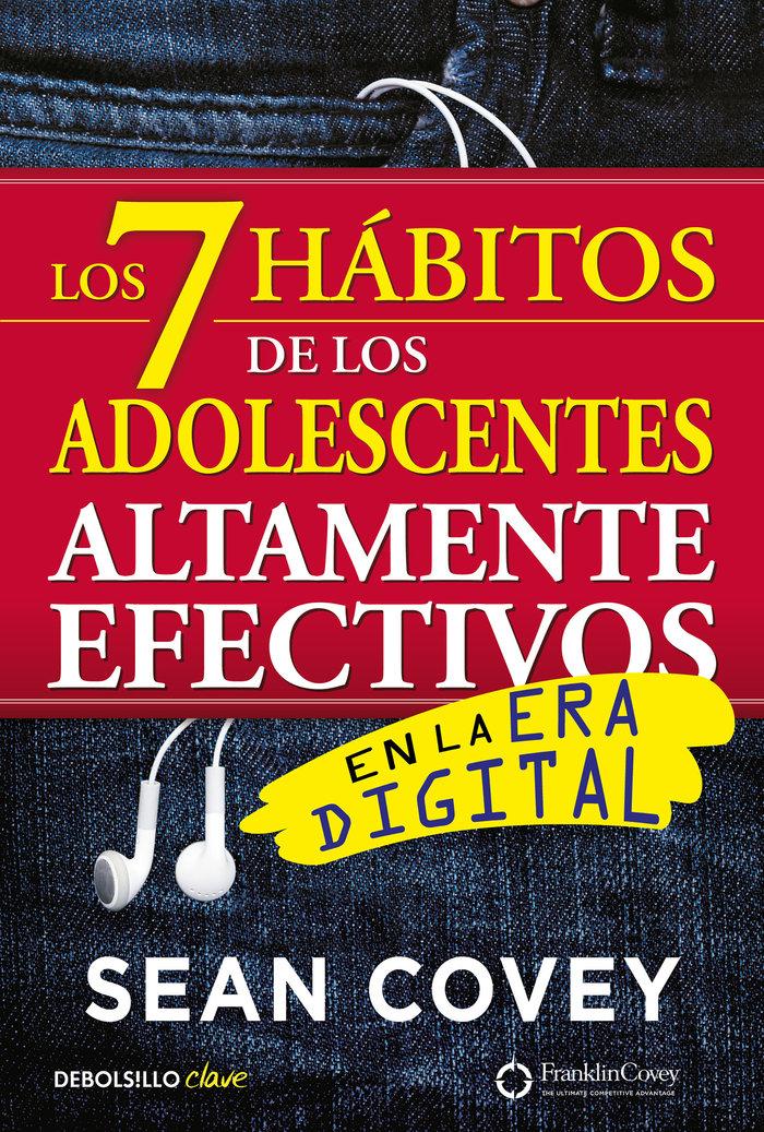 7 habitos de adolescentes altamente efectivos en era digita
