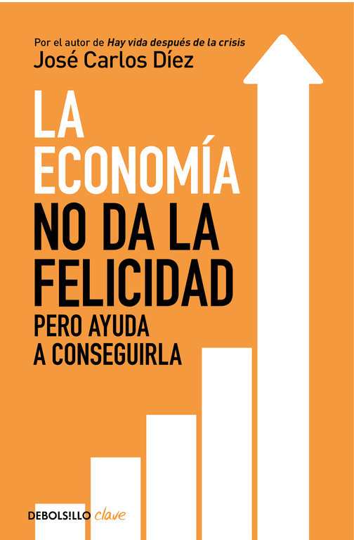 Economia no da la felicidad,la