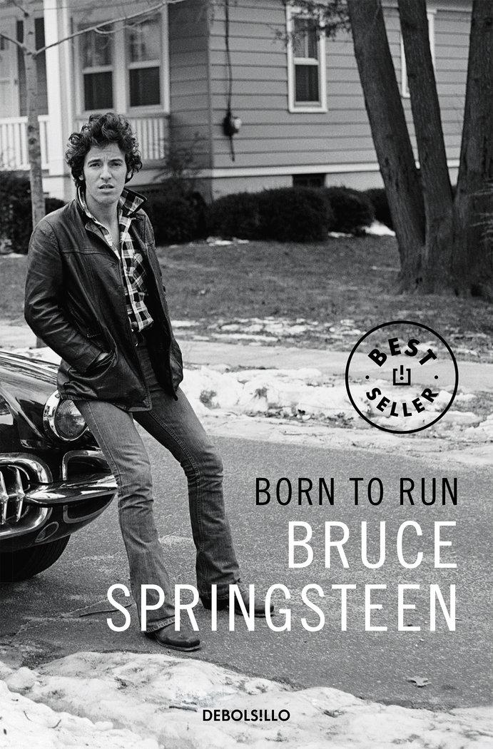 Born to run (edicion en lengua española)