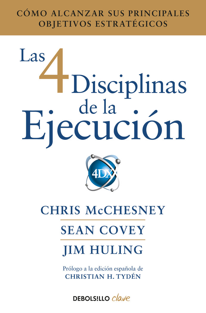4 disciplinas de la ejecucion,las