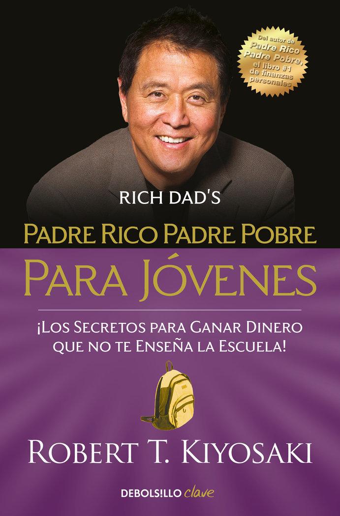 Padre rico padre pobre para jovenes