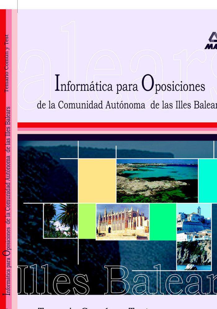 Informatica oposiciones c.aut.islas baleares tem.comun/test