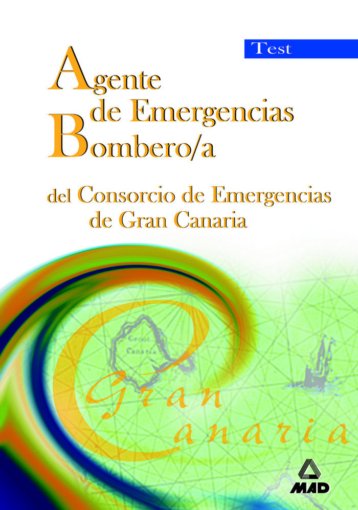 Agente emergen.bombero/a consorc.emergenc.g.canaria test