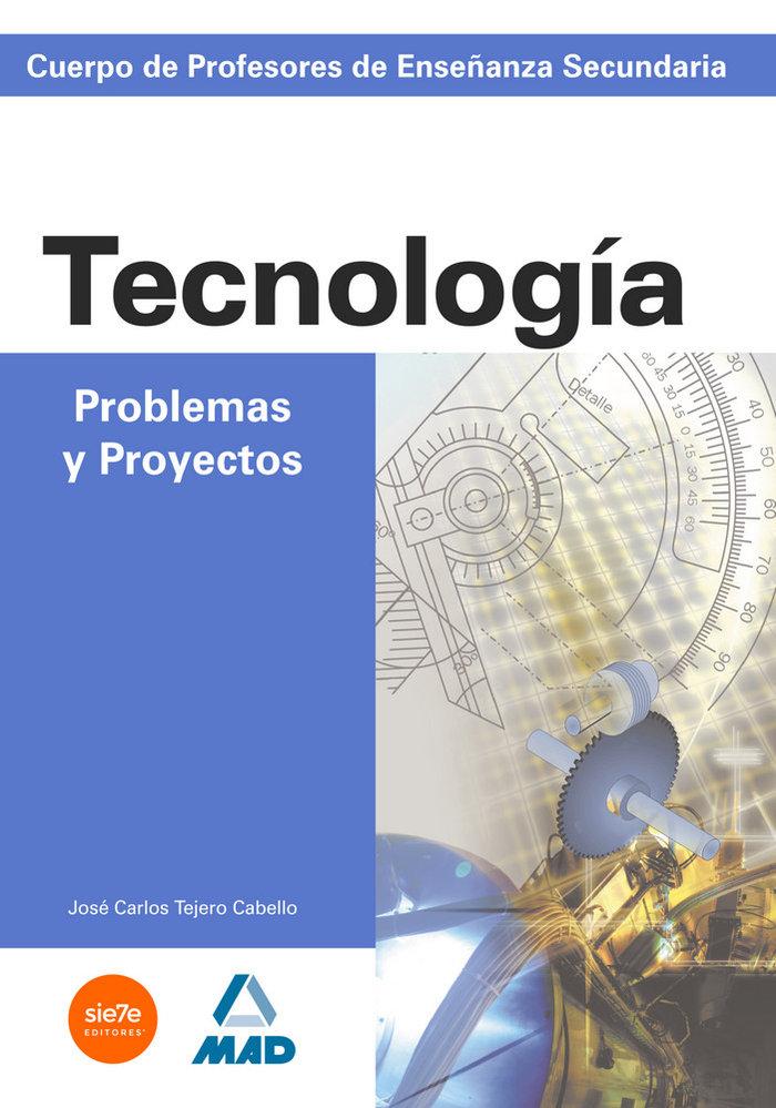 Tecnologia proble.proyectos cuerpo profes.enseña.secundaria