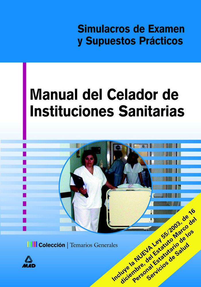Celador instituc.sanitarias manual/simulacros examen s.pract
