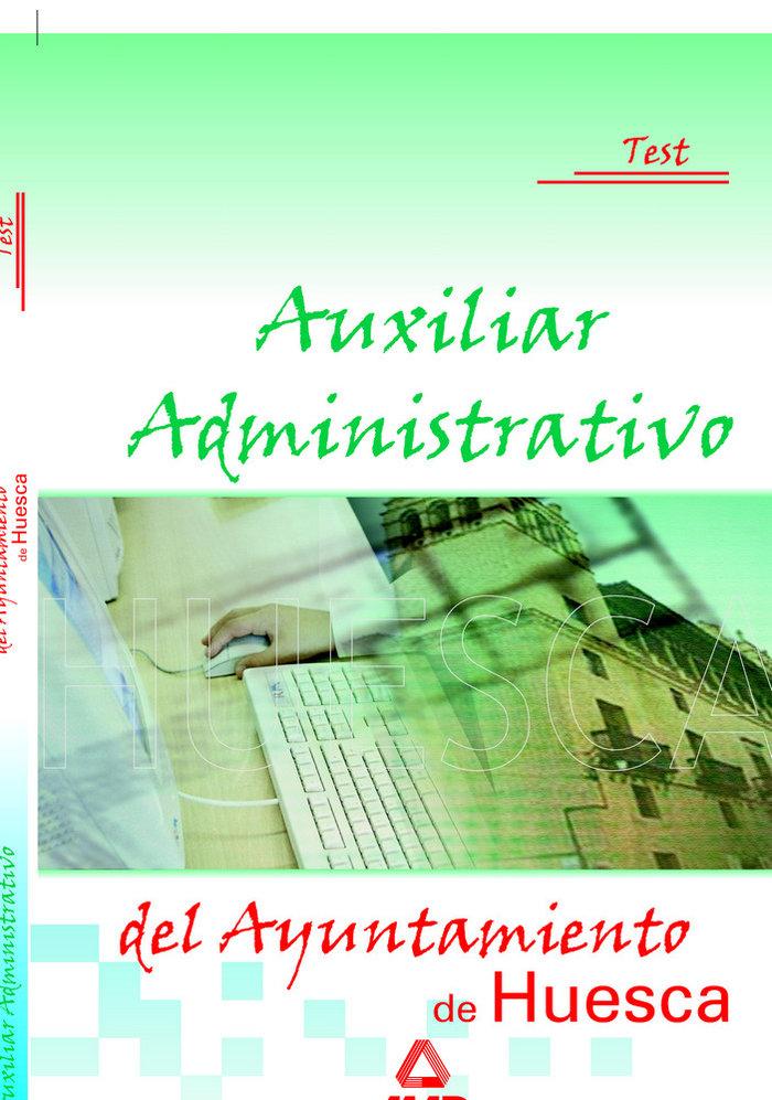 Auxiliar administrativo ayunt.huesca test