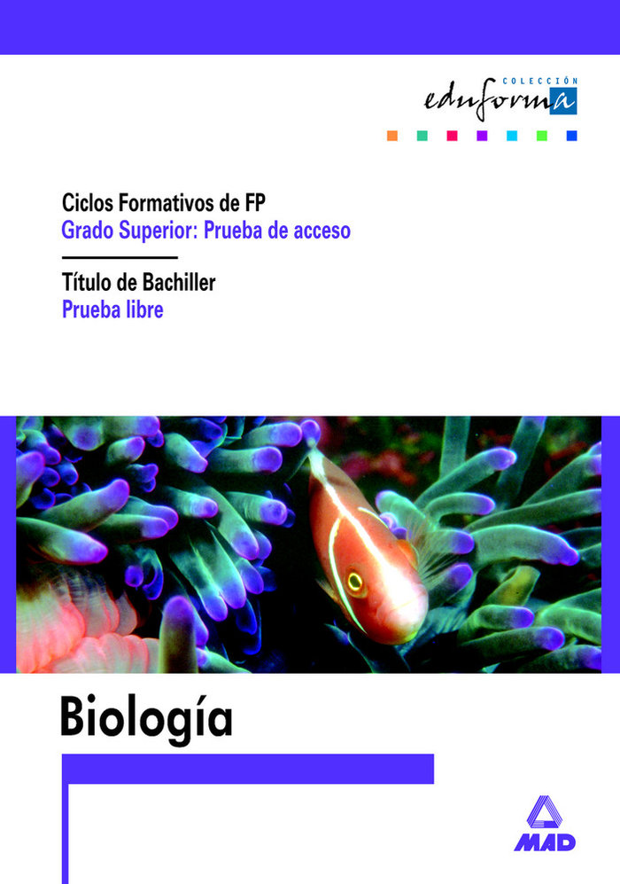Biologia para el acceso a cf gs pru.libre obten.titul.bachil