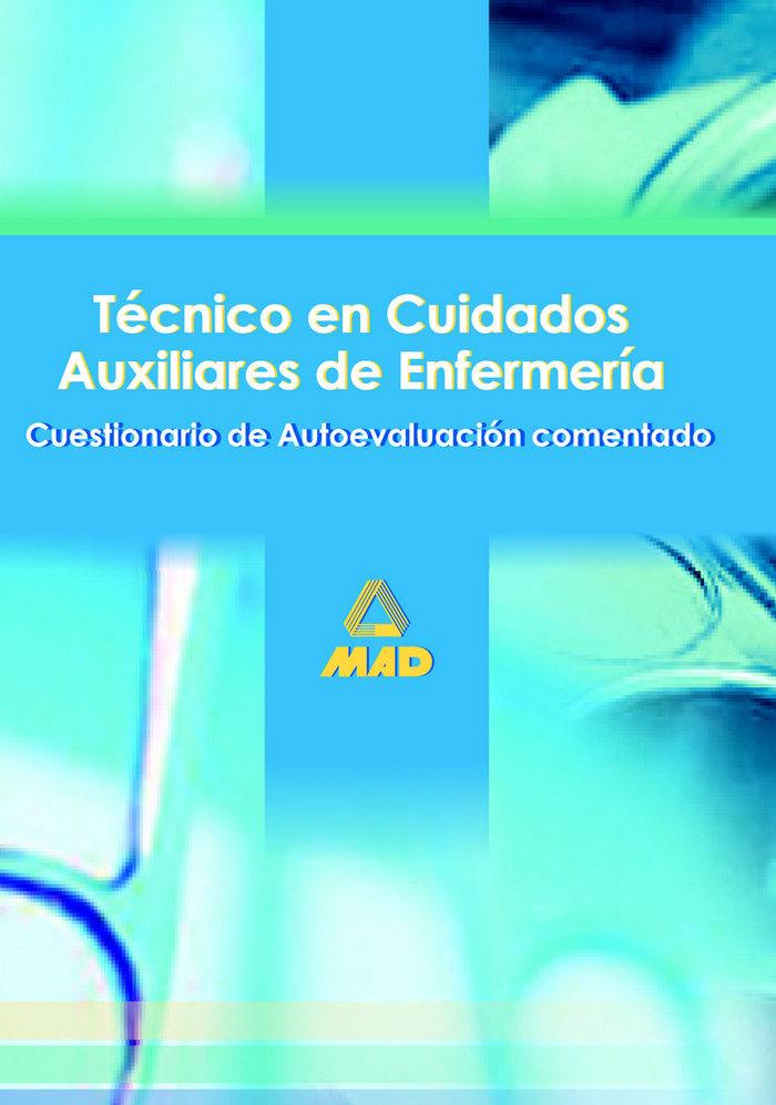 Tecnicos cuidados auxil.enferme.cuestionario autoev.comentad