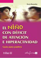 Niño con deficit atencion e hiperactividad,el