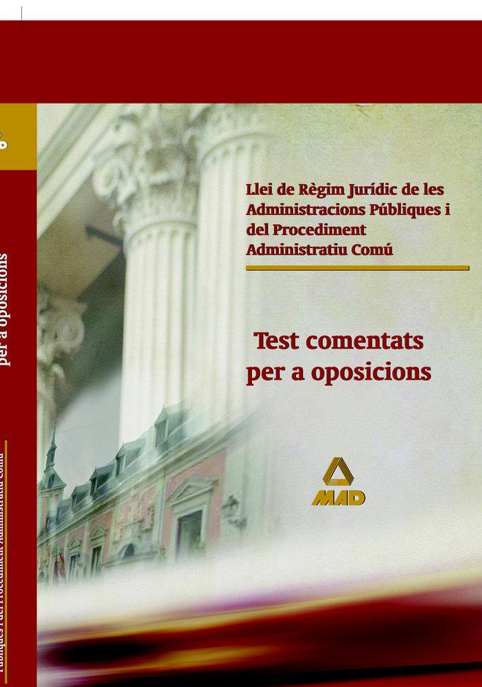 Llei regim juridic adm.publiques i proc.adm.c/test comentats