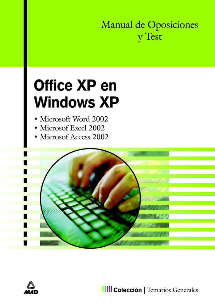 Office xp en windows xp manual oposiciones temario test