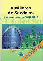 Auxiliares de servicios del ayuntamiento de valencia. temari
