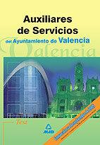 Auxiliares de servicios del ayuntamiento de valencia. test