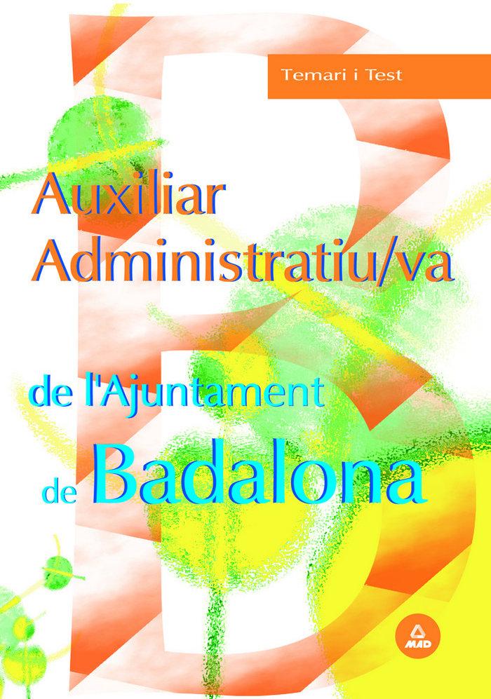 Auxiliar administratiu/va de l ajuntament de badalona. temar