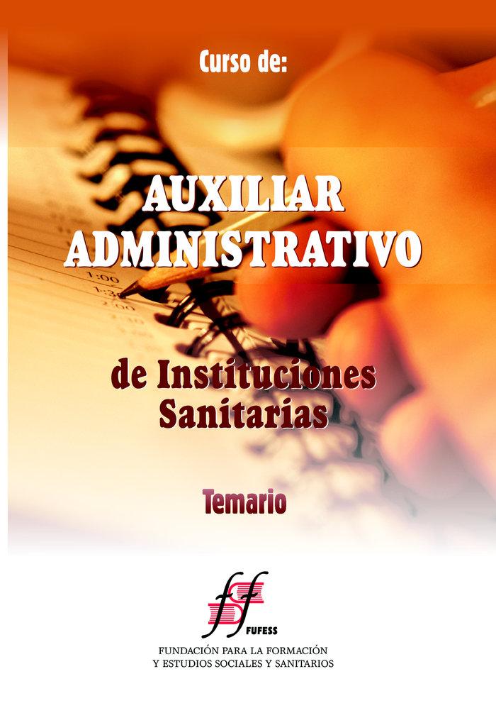 Auxiliar administrativo de instituciones sanitarias. manual