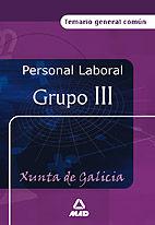 Personal laboral de la xunta de galicia. grupo iii. temario