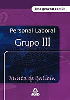 Personal laboral de la xunta de galicia. grupo iii. test gen