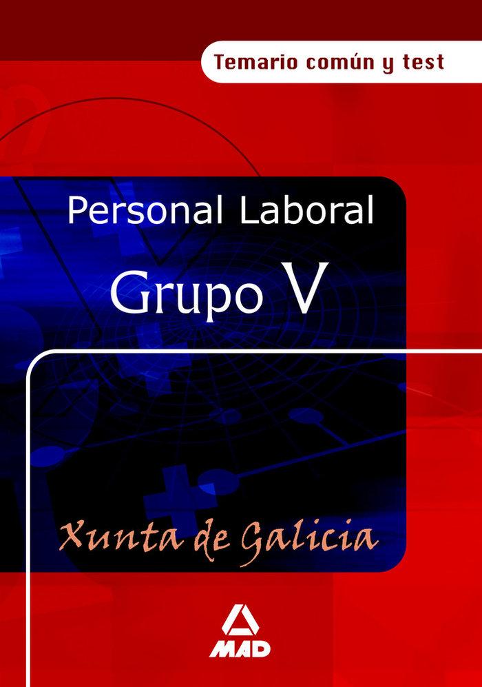 Personal laboral de la xunta de galicia. grupo v.temario com